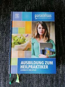 Ausbildung zum Heilpraktiker (Lehrbuch und Atlas) Sonderausgabe - Paracelsus