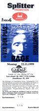 Rage - Van Den Plas - Nightwish - altes Konzert-Ticket v. 22.11.1999 Saarbrücken