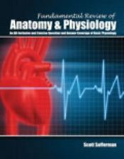 Fundamental Review of Anatomy and Physiology by Scott Sofferman (2013,...