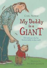 My Daddy Is a Giant: For Everyone Who Has the Best Daddy in the World-ExLibrary