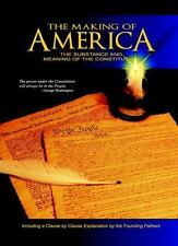 The Making of America: The Substance and Meaning of the Constitution, W. Cleon S