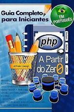 PHP a Partir Do Zero by Alfredo Limongi (2014, Paperback)