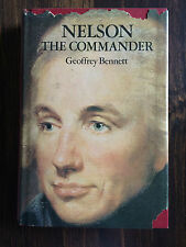 Nelson, the Commander by Geoffrey Martin Bennett (1972, Hardcover) #4992