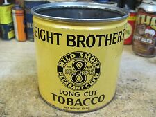 EIGHT BROTHERS TOBACCO  TIN CAN 4 3/4 TALL EMPTY