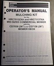 1999 HONDA MULCHING KIT HRC7013ZXA & HRC7113TXA MOWERS OPERATORS MANUAL (644)