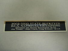 Ohio State Buckeyes 2002 Champs Bcs Nameplate For A Football Jersey Case 1.25X6