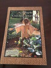 A Simple Garden Journal By Jill Peterson and James Cramer