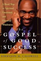 The Gospel of Good Success: A Six-Step Program to