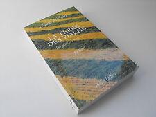 La terre des vialhe , Des grives aux loups**** , Claude Michelet , 1998  livre