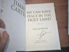 JIMMY CARTER  CAN WE HAVE PEACE HOLY LAND 2009 Hand SIGNED FIRST ED 1st Pr HcDj