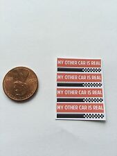 """1/10Bumper stickers""""My Other Car Is Real""""decals for your r/c car"""