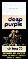 DEEP PURPLE UK TOUR 1976 FLEXIBLE BIG MAGNET IMAN GRANDE 1212