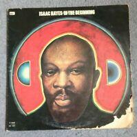 ISAAC HAYES - In The Beginning (1972) Vinyl LP  (K 40327) Funk Soul