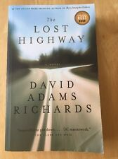 The Lost Highway by David Adams Richards (2008 Paperback) Good Book
