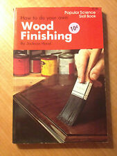 How to Do Your Own Wood Finishing by Jackson Hand (1980, Paperback) store#4424