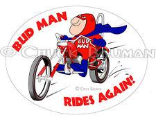 BUD MAN CHOPPER FAN biker motorcycle Harley Bud beer art sticker decal bud-man