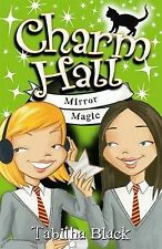 Mirror Magic (Charm Hall), Tabitha Black