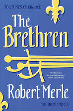 The Brethren (Fortunes of France), Robert Merle , Acceptable | Fast Delivery