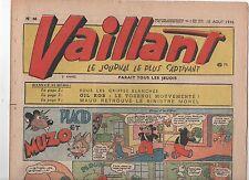 VAILLANT n°66. Août  1946.  Très bel état sorti de reliure