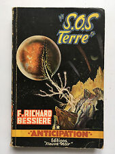 FLEUVE NOIR ANTICIPATION N°55 : S.O.S TERRE.... F.RICHARD BESSIERE ...EO