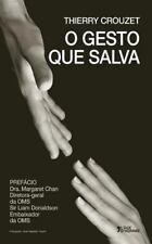 O Gesto Que Salva by Thierry Crouzet (2014, Paperback)