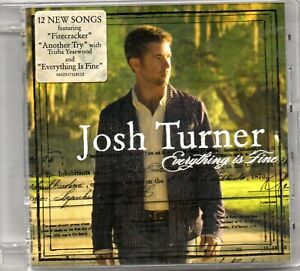 CD   -    JOSH TURNER  -  EVERYTHING IS FINE