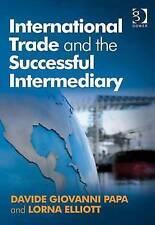International Trade and the Successful Intermediary Papa, Davide Giovanni/ Ellio