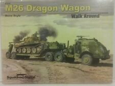 Squadron Signal publications, M-26 Dragon Wagon.