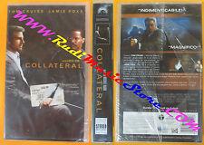 VHS film COLLATERAL Tom Cruise Jamie Foxx SIGILLATA PARAMOUNT 71190(F120) no dvd