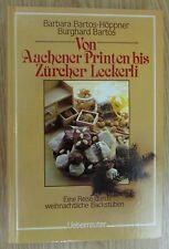 Von Aachener Printen bis Zürcher Leckerli von Bartos Weihnachten Kochen Kochbuch
