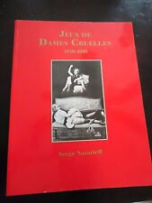Jeux de Dames Cruelles  1850 - 1960 - Nazarieff  - Vintage Bondage Poses-Rare