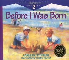 Before I Was Born: Designed for Parents to Read to Their Child at Ages 5 Through