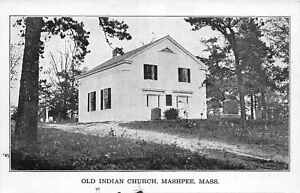 H61/ Mashpee Massachusetts Postcard c1910 Old Indian Nativer American Church