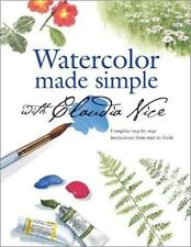 Watercolor Made Simple with Claudia Nice by Nice, Claudia