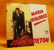 "7"" Single Vinyl 45 John Horton Maria Dolorez 2TR 1985 (MINT) Pop RARE !"