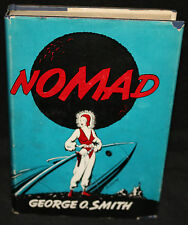 Nomad by George O. Smith 1st Edition Hardcover (DJ: F & Book: F+) 1950 Signed