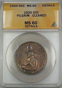 1920 Pilgrim Commem Silver Half 50c ANACS MS-60 Det. Cleaned (Better Coin) Toned