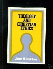 Theology And Christian Ethics - James Gustafson (hc/dj)