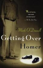 Getting over Homer by Mark O'Donnell (1997, Trade Paperback)