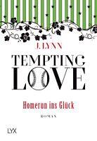 J. Lynn - Tempting Love - Homerun ins Glück