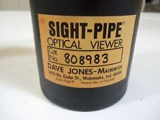 SIGHT-PIPE OPTICAL VIEWER 808983 DAVE JONES-MACHINISTS *NEW IN BOX*
