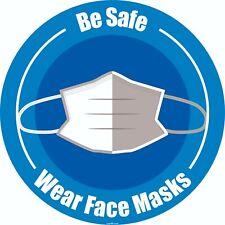 """Be safe wear face masks sign 8""""X 8"""""""
