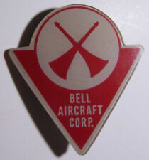 "WW2 ""BELL AIRCRAFT CORP"" Rare Plastic Firemans Pin - W&H Co"