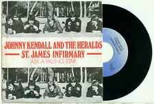 """JOHNNY KENDALL and the HERALDS St. James Infirmary (1982 DUTCH PS BEAT VINYL 7"""")"""