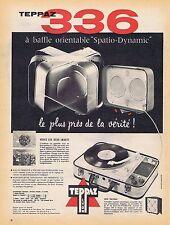 PUBLICITE ADVERTISING 114 1958 Le TEPPAZ 336 électrophone 1