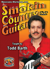 Learn to Play Guitar Smokin' Country Guitar with Todd Barth (DVD) Guitar Course