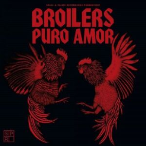 BROILERS Puro Amor - CD - Digipak (Limited) (2021)