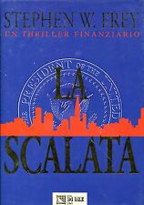 Stephen W. Frey LA SCALATA
