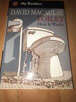 Toilet: How It Works by Macaulay, David, Keenan, Sheila Benefit Charity Ed
