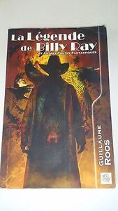Guillaume Roos - La Légende de Billy Ray : Suivi de Parole de Dragon